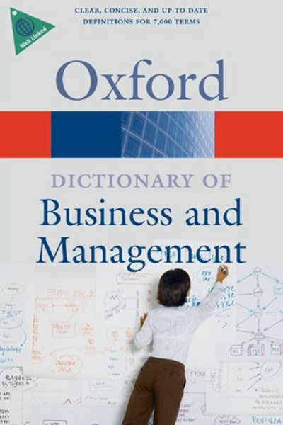 Oxford Dictionary of Business and Management - Jonathan Law