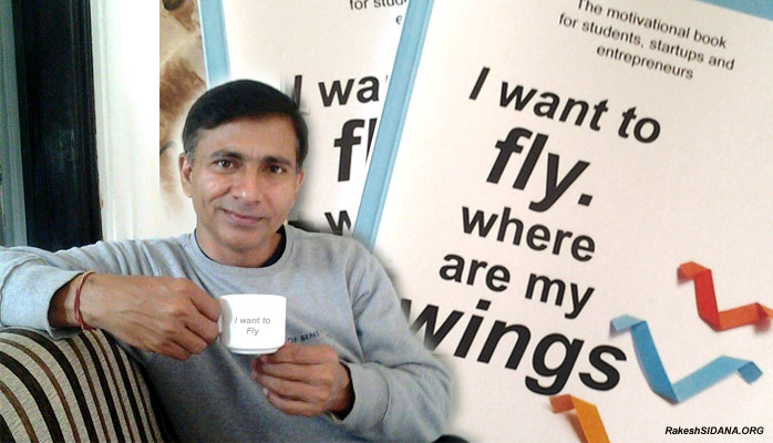 Banner-Rakesh Sidana-I Want to Fly Where are My Wings